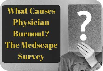 What-Causes-Physician-Burnout_The-Medscape-Survey