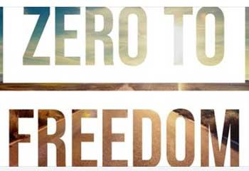 Zero to Freedom