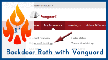 Backdoor Roth IRA 2020: A Step by Step Guide with Vanguard