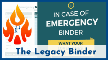 "The Importance of a Legacy Binder: The In Case of Emergency ""ICE"" Binder"