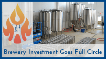 Free Beer Plus Profits! A Craft Brewery Investment Goes Full Circle