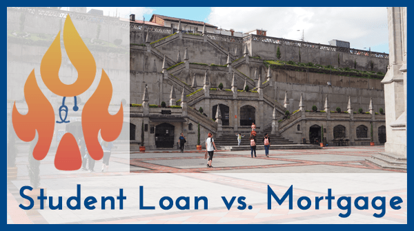 Student Loan vs Mortgage
