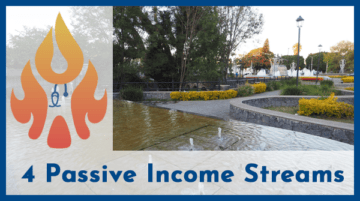 My 4 Current and 4 Future Passive Income Streams
