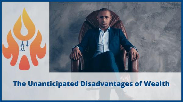Unanticipated Disadvantages of The Wealthy