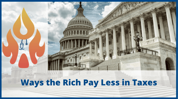 Ways the Rich Pay Less in Taxes