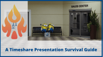 "A Timeshare Presentation Survival Guide: Getting to ""No"""