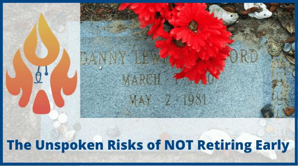 Risks-of-not-retiring-early