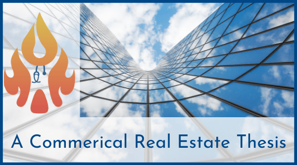 commercial real estate thesis