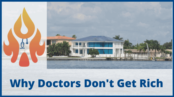 Why Doctors Don't Get Rich