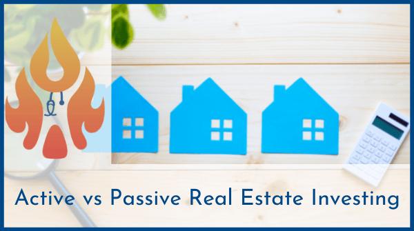 active vs passive real estate investing