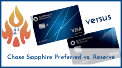 Which is Better? Chase Sapphire Preferred versus Sapphire Reserve