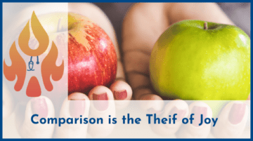 Don't Let Comparison Be the Thief of Your Joy